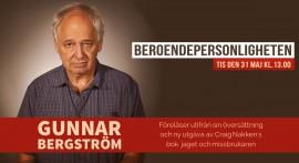 Beroendepersonligheten Gunnar Bergström